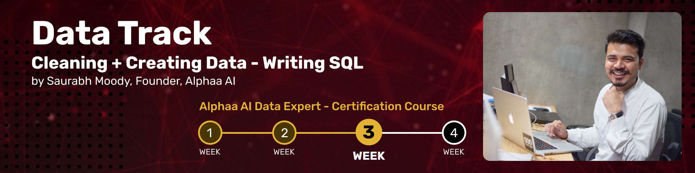 Cleaning + Creating Data - Writing SQL : This is the third Session of Alphaa AI Data Expert Certification Course: Data Track 3.In this week, we will focus on a very important part of any Data Strategy. We will focus on cleaning and & creating data and identifying the right toolset and approach for this.You can join us on Linkedin Live to attend the session. It will be an interactive 1 hour-long session with 20 mins of QnA.