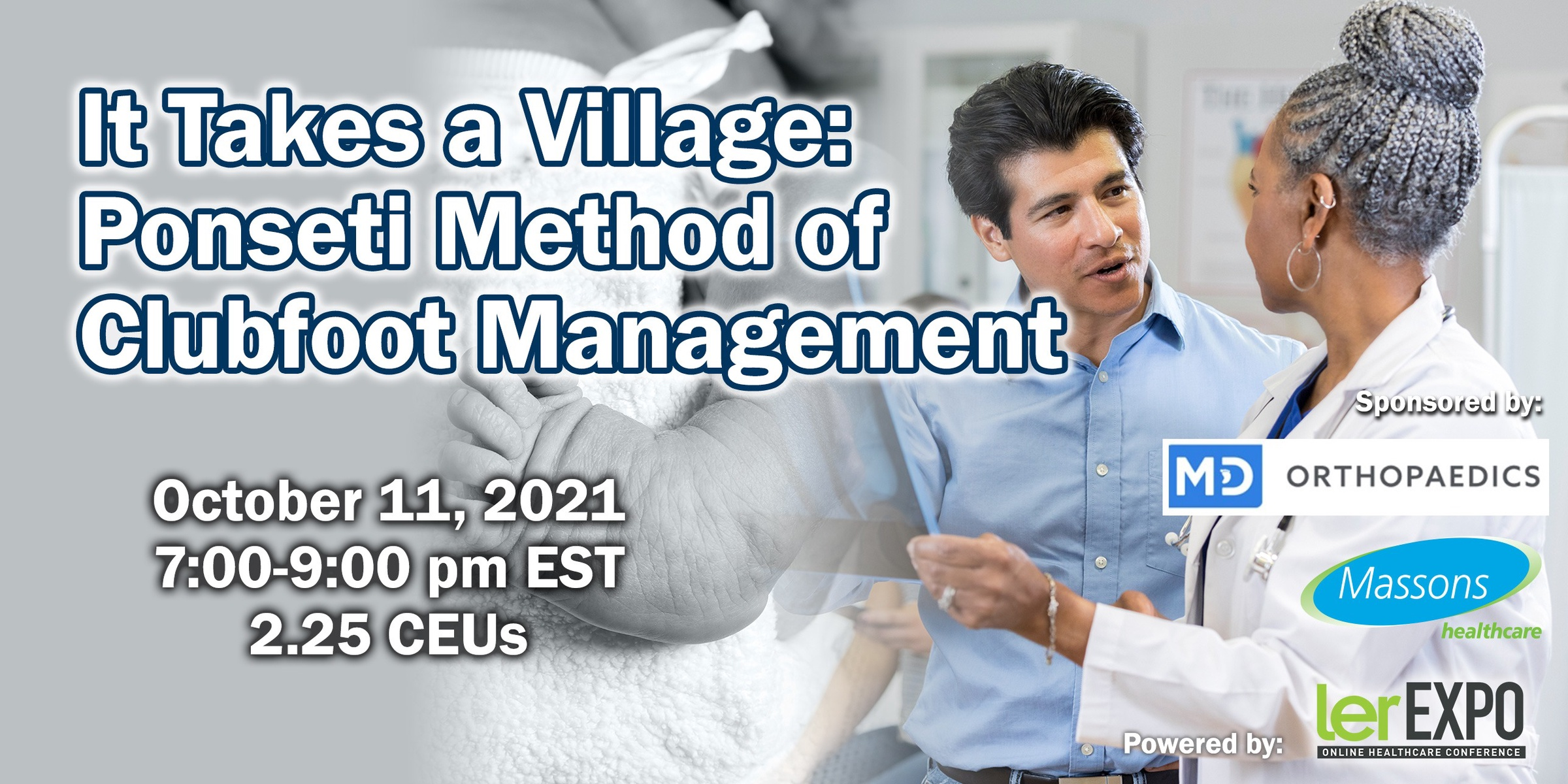 It Takes a Village: Ponseti Method Management of Clubfoot