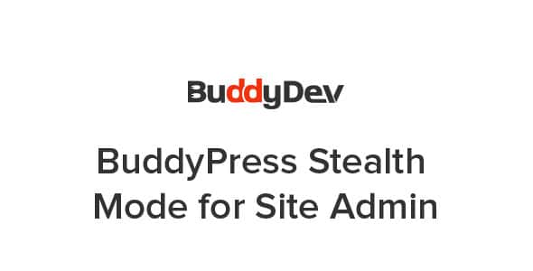 BuddyPress Stealth Mode For Site Admin