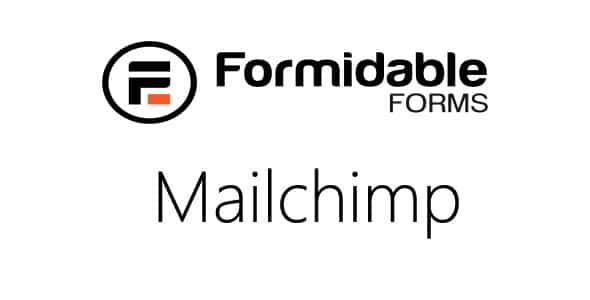 Formidable MailChimp
