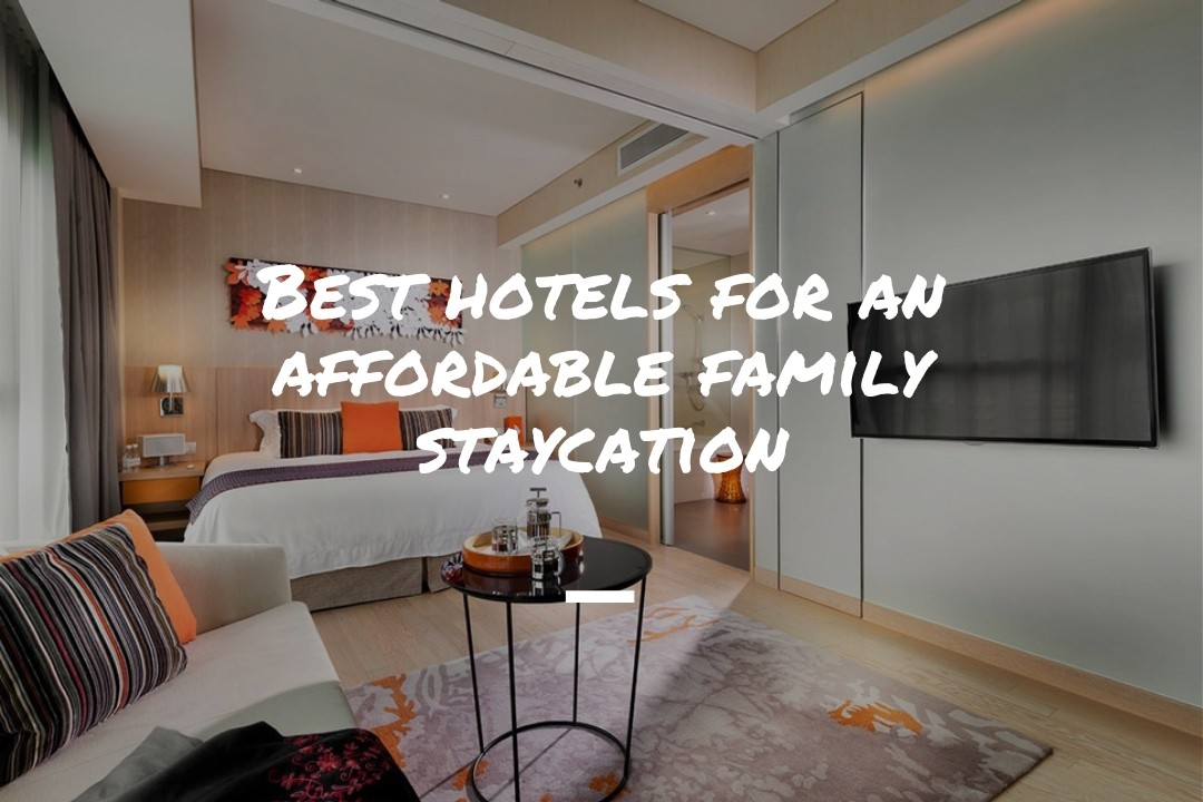 Affordable hotels and staycations in Singapore