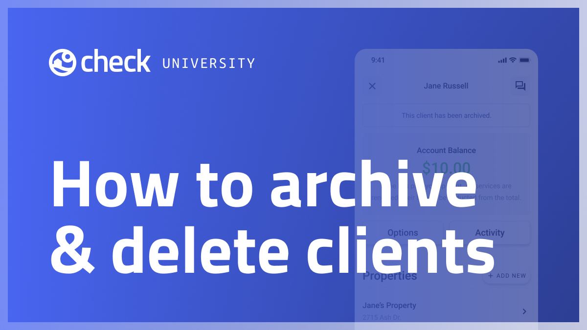 How to archive and delete clients
