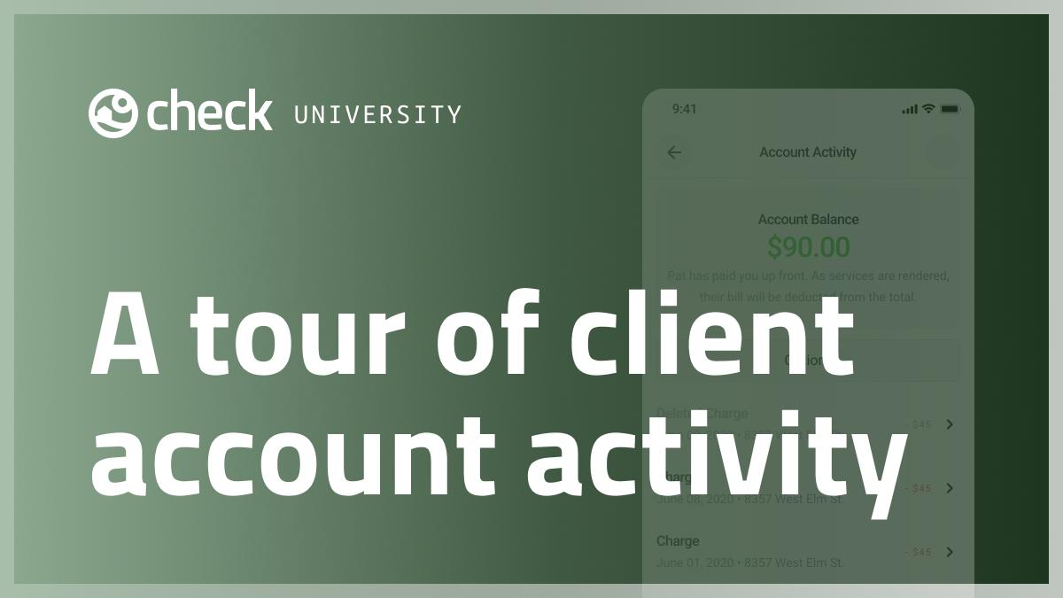 A tour of client account activity