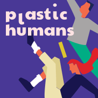 Plastic Humans