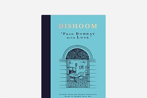 Cover of Dishoom: The first ever cookbook from the much-loved Indian restaurant