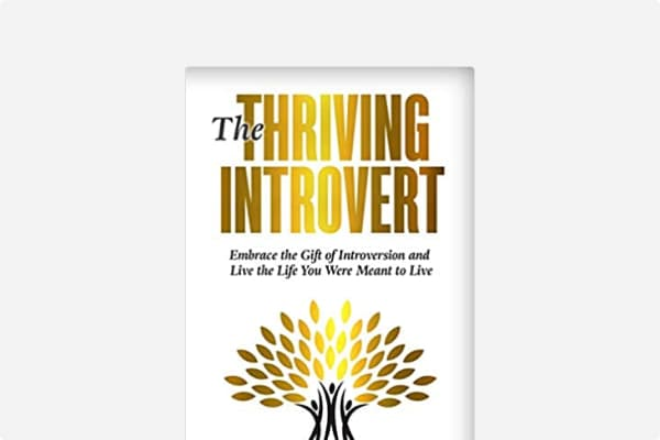 Cover of The Thriving Introvert