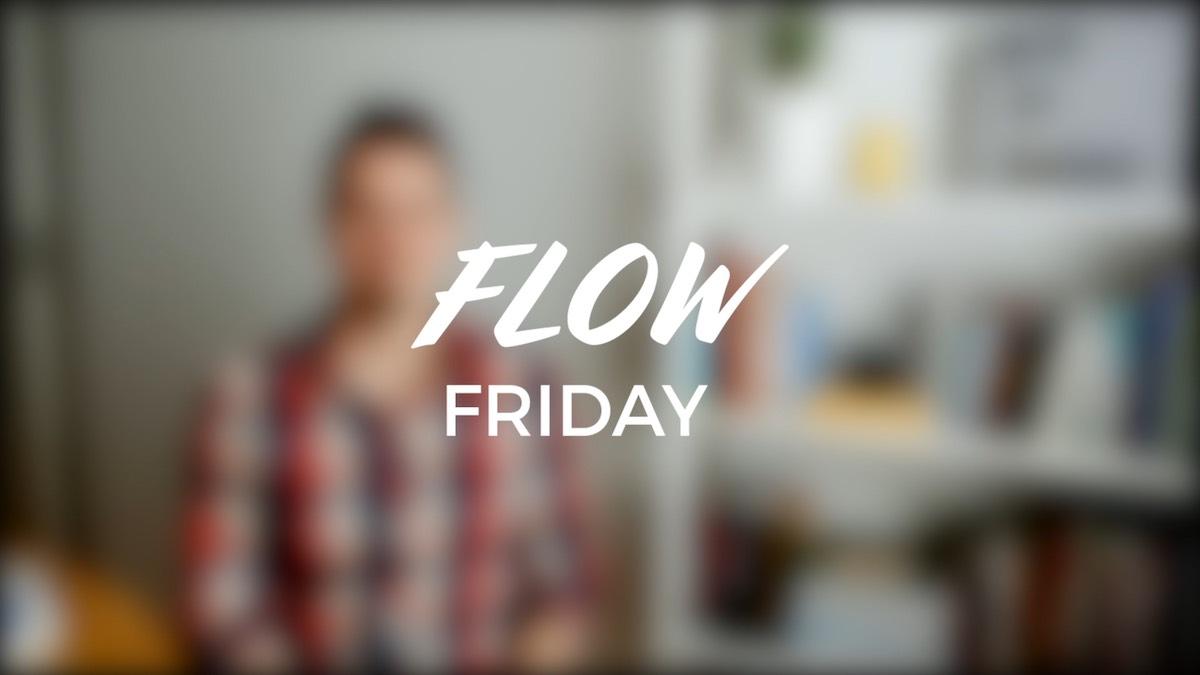 #3 - Flow-tilaan ei pääse ilmaiseksi vaan tekemisen kautta