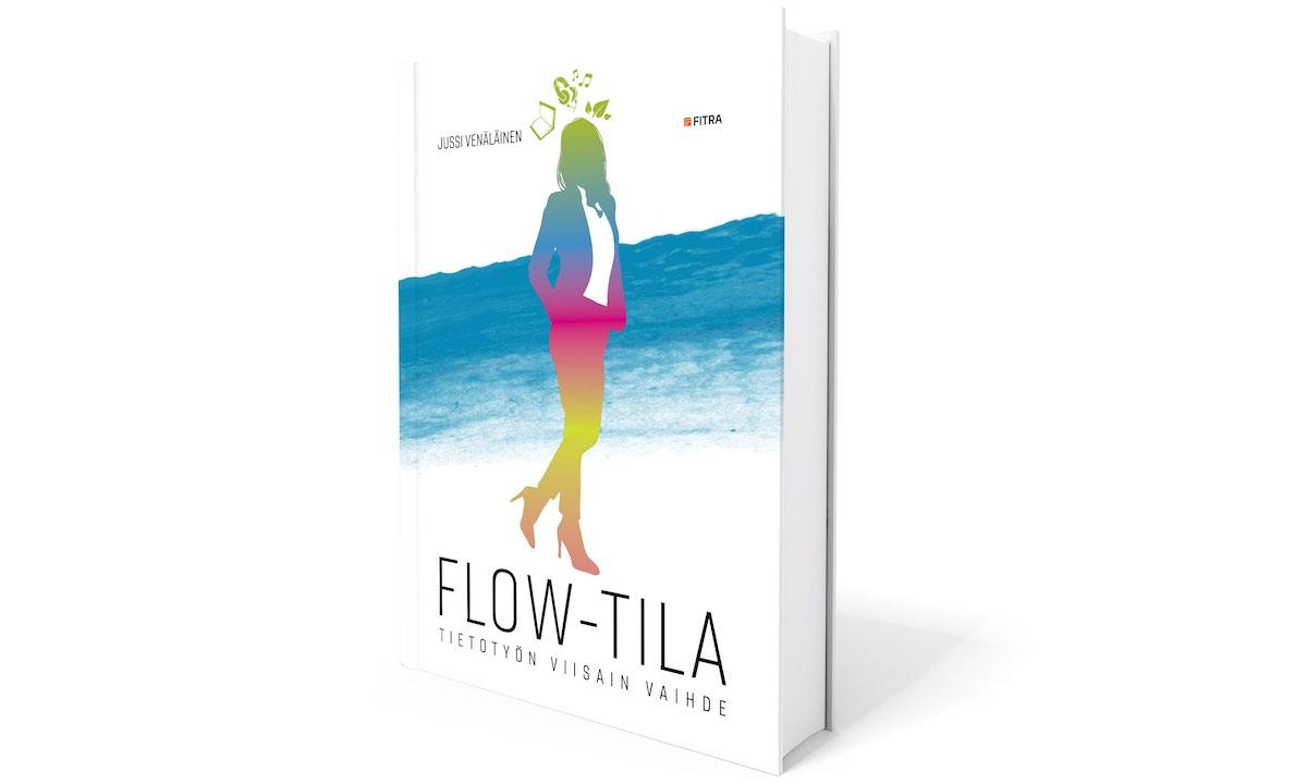 Viisaamman työnteon jäljillä - Johdanto Flow-tila -kirjasta (2/2)