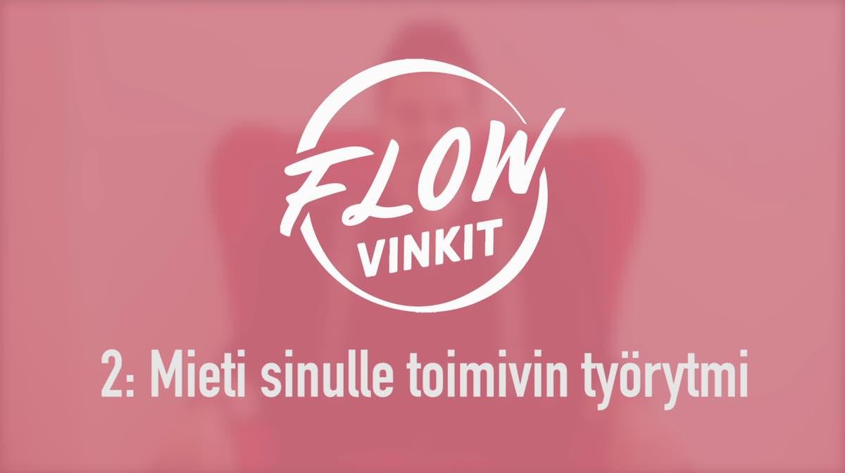 Flow-vinkki 2: Mieti sinulle toimivin työrytmi
