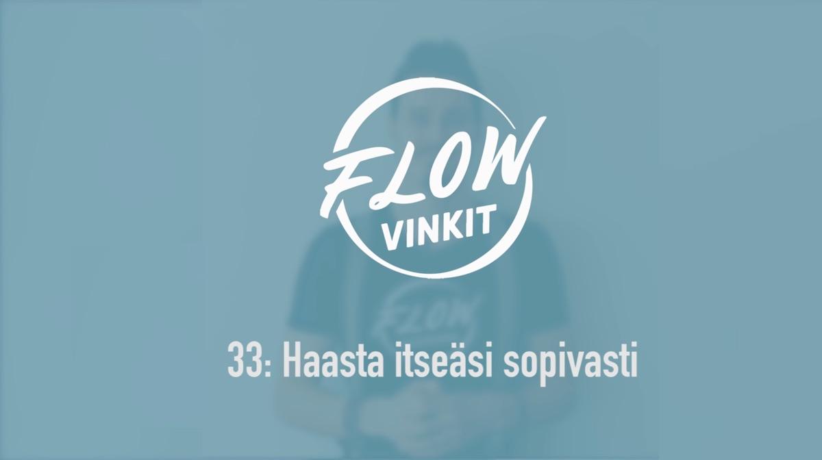 Flow-vinkki 33: Haasta itseäsi sopivasti
