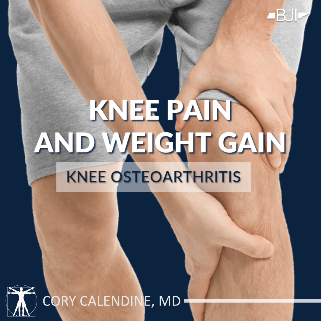 Knee Pain and Weight Gain