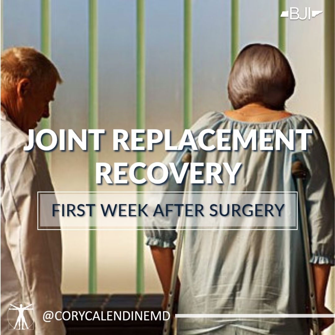 First Week After Joint Replacement: What To Expect