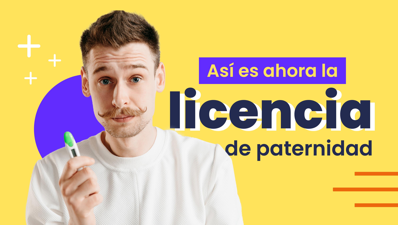 La licencia de paternidad ha tenido nuevos cambios y ahora será de 2 semanas. ¡Conoce todo sobre este beneficio!
