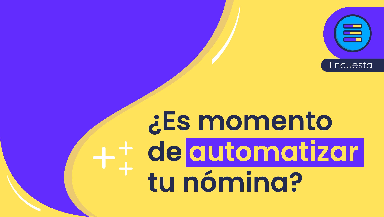 En este test descubrirás si estás en el momento perfecto para montarte en la ola de la automatización de la nómina.
