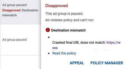 Destination mismatch involved having two different websites in the same ad group.