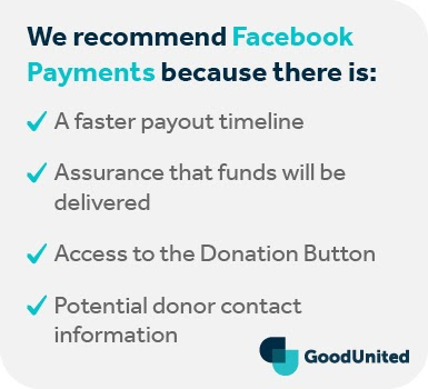 This is why we recommend Payments for Facebook fundraiser payout.