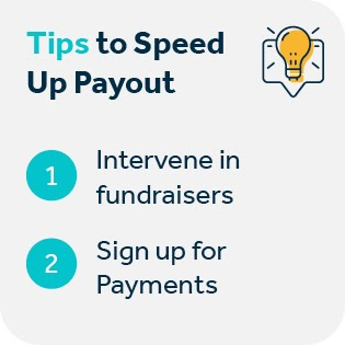 Here are a few tips to speed up Facebook fundraiser payout.