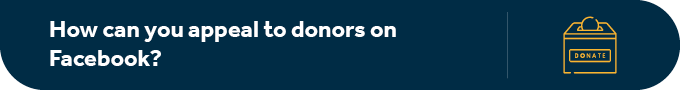 Beyond tax deductions, how can you appeal to donors on Facebook?