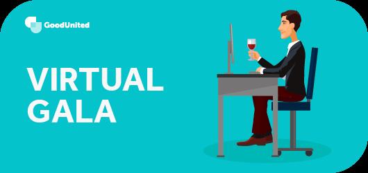A virtual gala is an effective virtual fundraiser.
