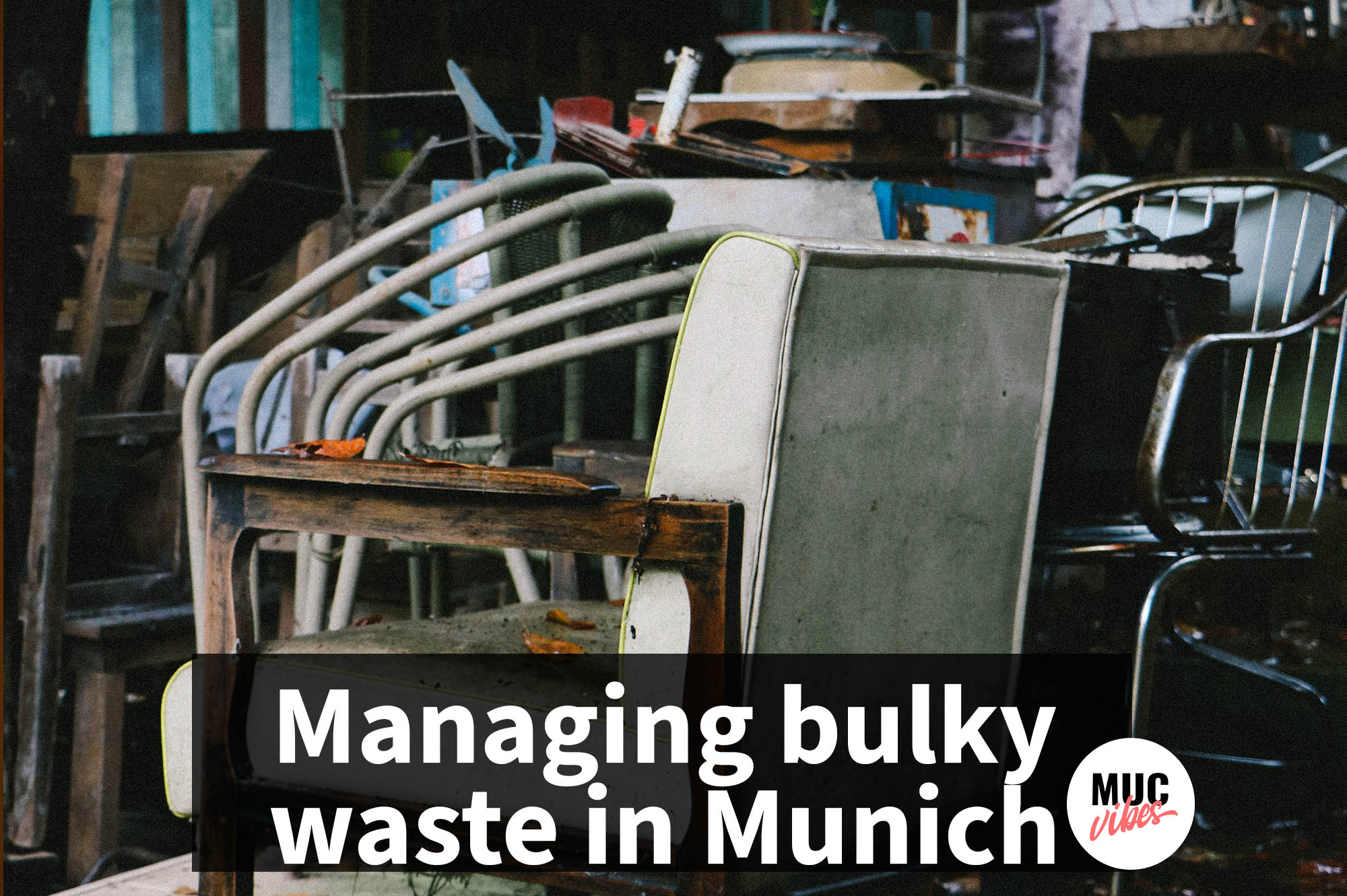 Managing the bulky waste in Munich