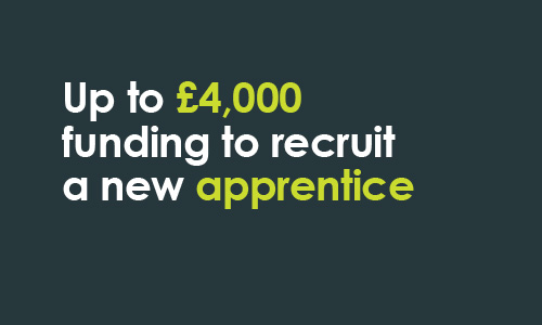 "Text ""up to £4,000 funding to recruit an apprentice"""
