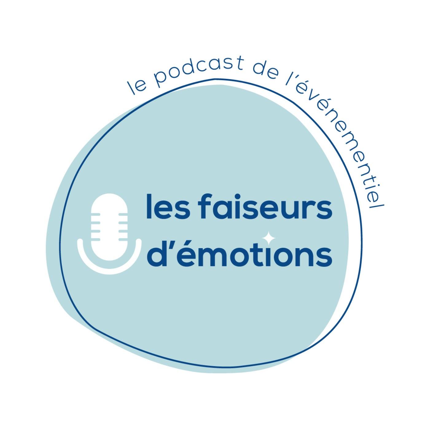 podcast faiseurs d'emotions