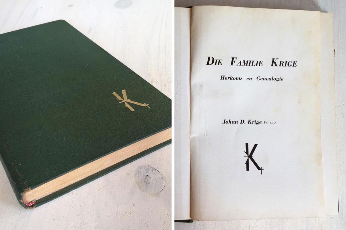 Die Familie Krige : Herkoms en Genealogie [1973] deur Johan Krige