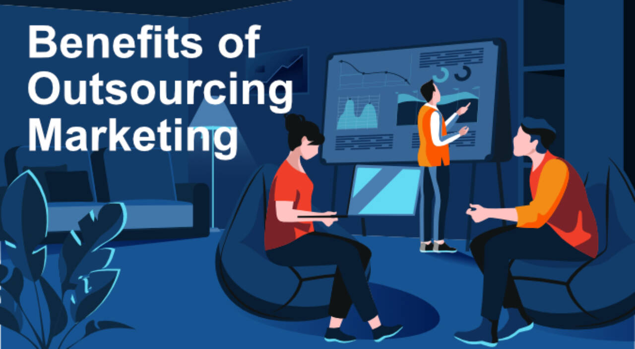 benefits of outsourcing marketing