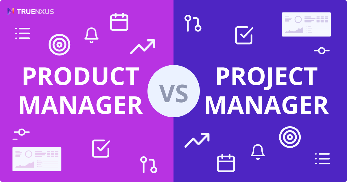 Product Manager vs. Project Manager: What's the Difference?