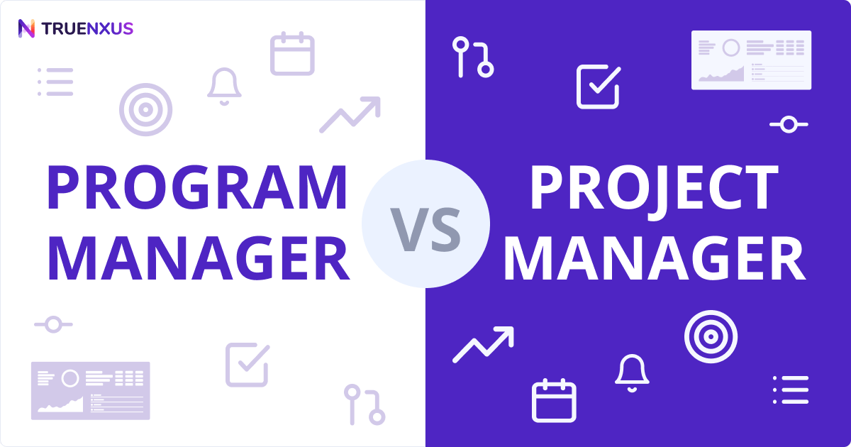 Program Manager vs. Project Manager: Know What Your Business Needs