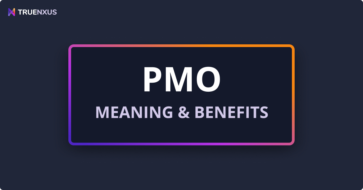 What Is a PMO? PMO Meaning & Benefits