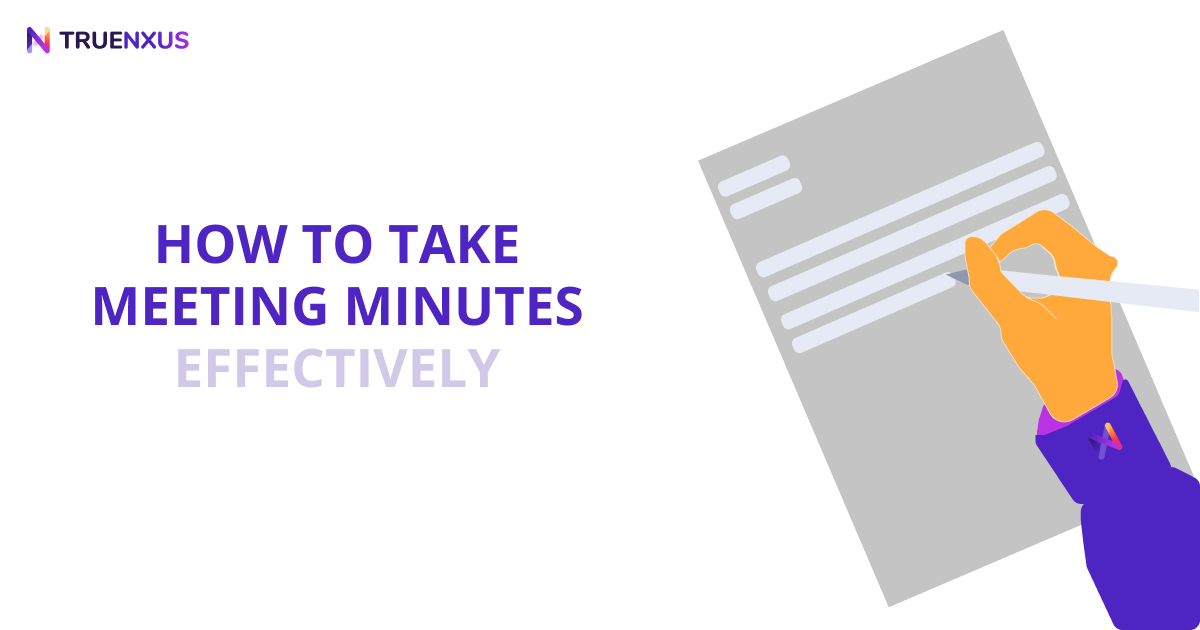How to Take Meeting Minutes Effectively