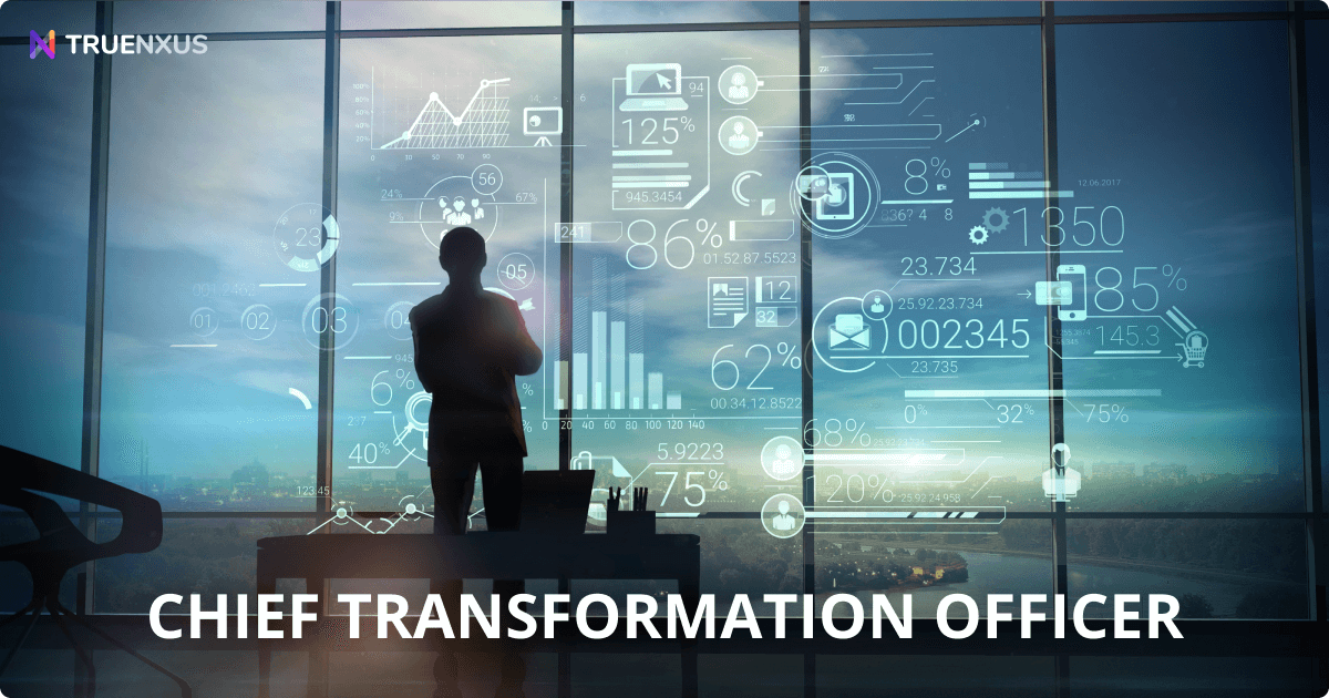 The Defining Role of the Chief Transformation Officer