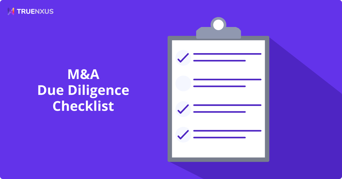 The Complete M&A Due Diligence Checklist for 2021