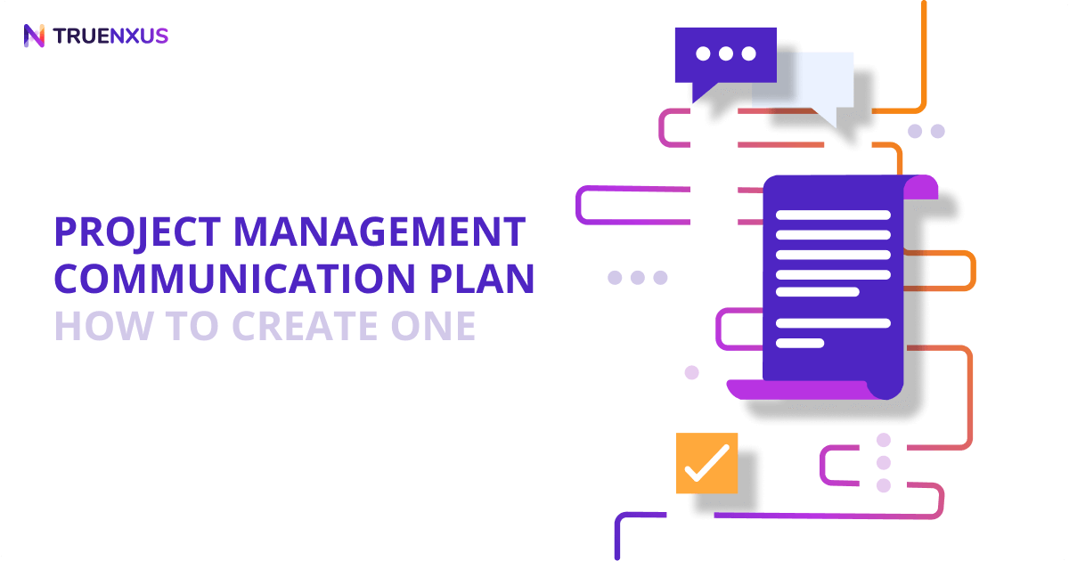 Project Management Communication Plan Examples & How to Create One