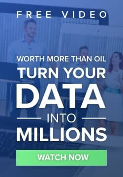 Worth More Than Oil, Turn Your Data Into Millions