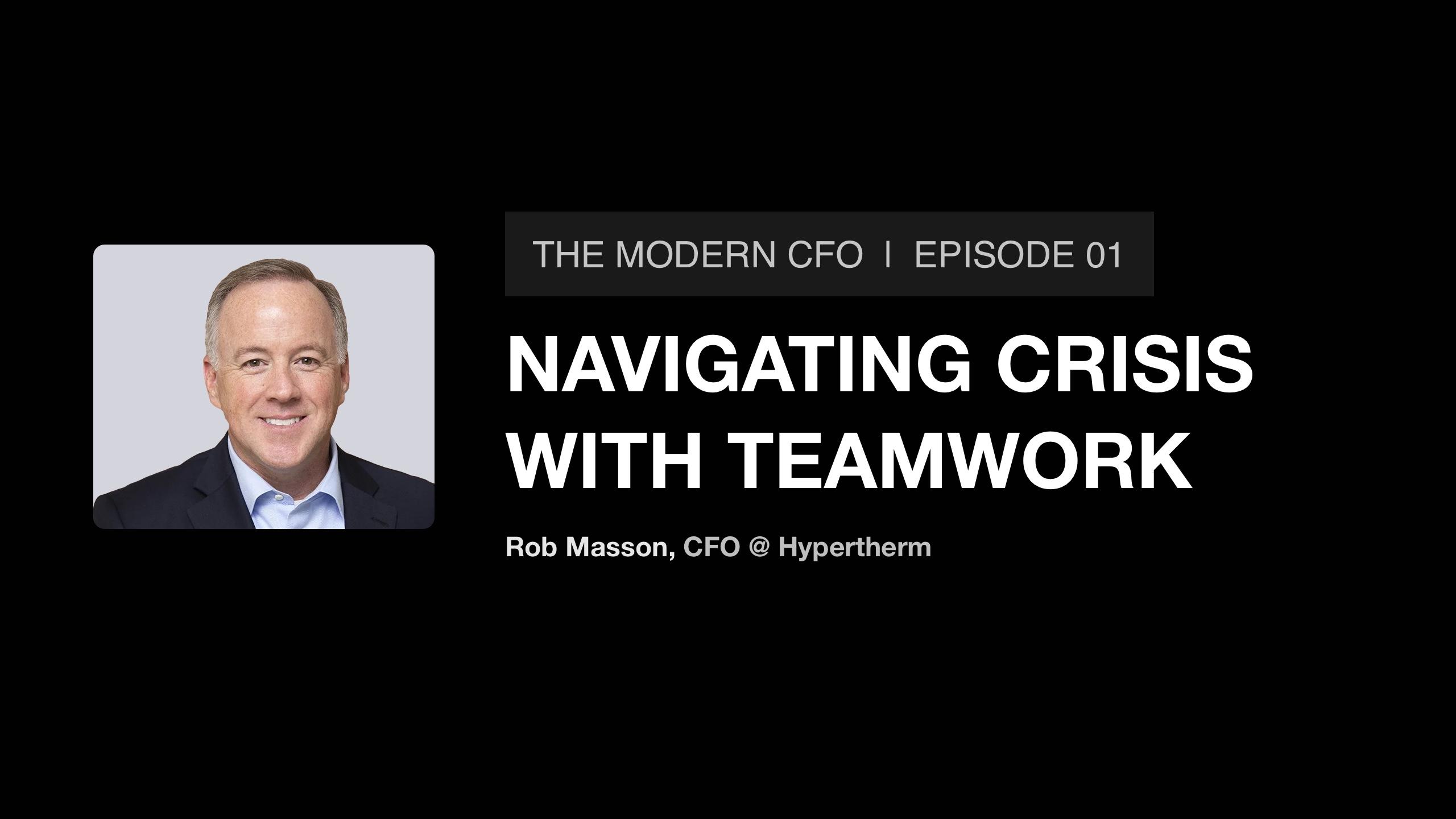 How Hypertherm's CFO Rob Masson navigates crisis with teamwork