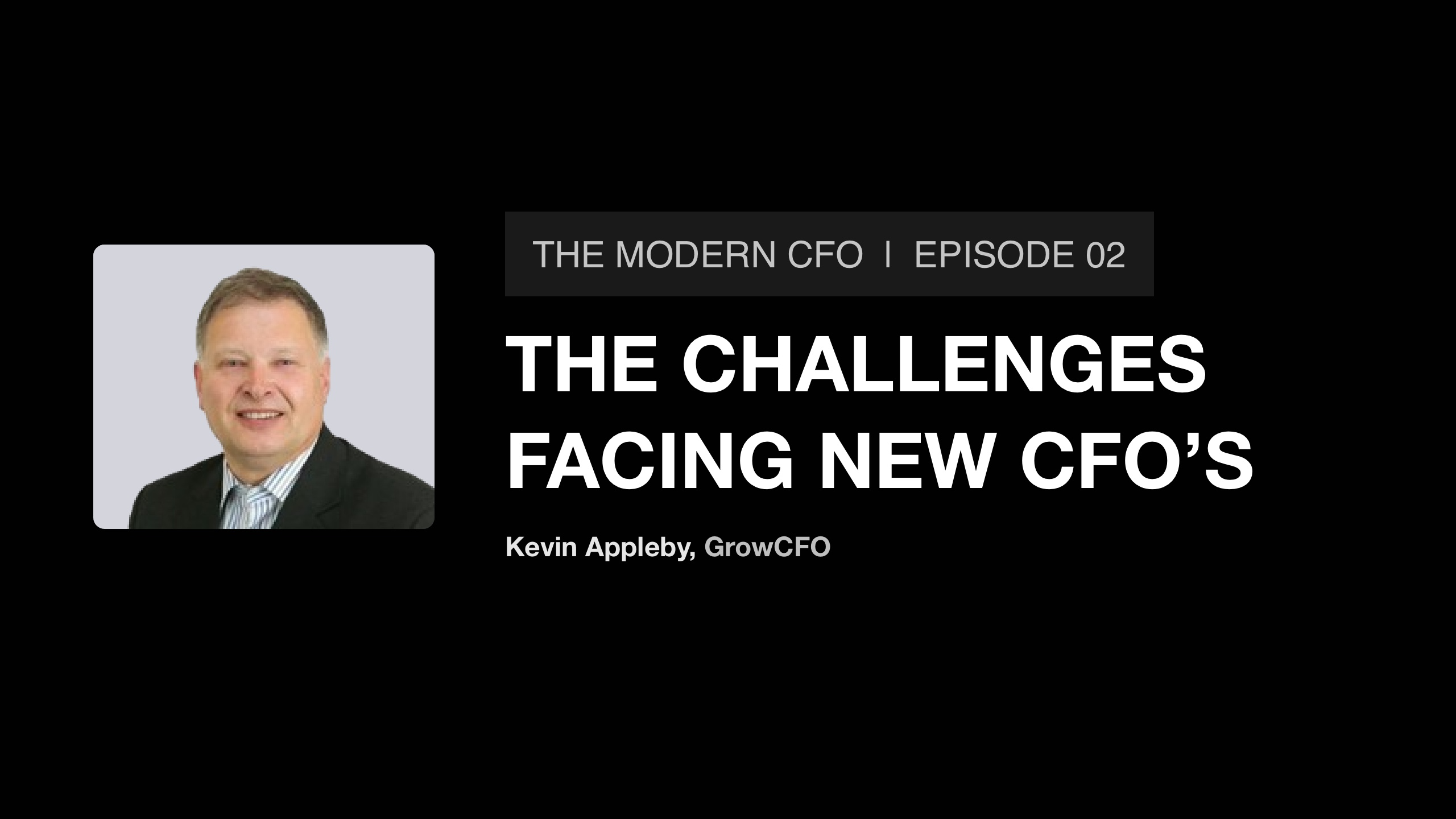 Kevin Appleby on the challenges facing new CFOs