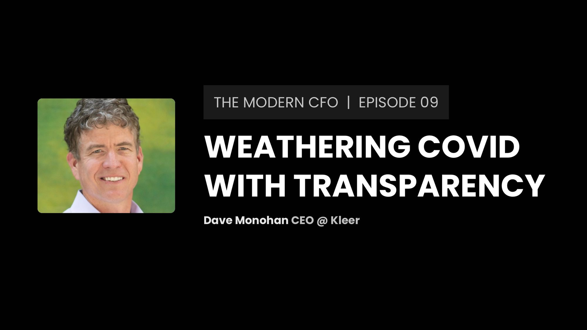In the Kleer: How Dave Monahan used transparency to redefine the dental care marketplace