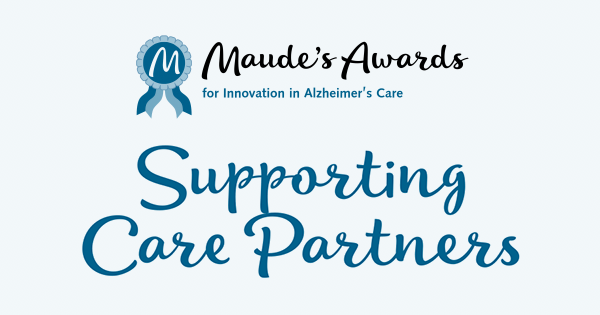 Maude's Awards 2020 - Supporting Care Partners