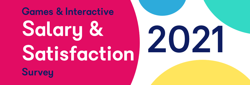 Games and Interactive Salary and Satisfaction Survey 2021 - Skillsearch