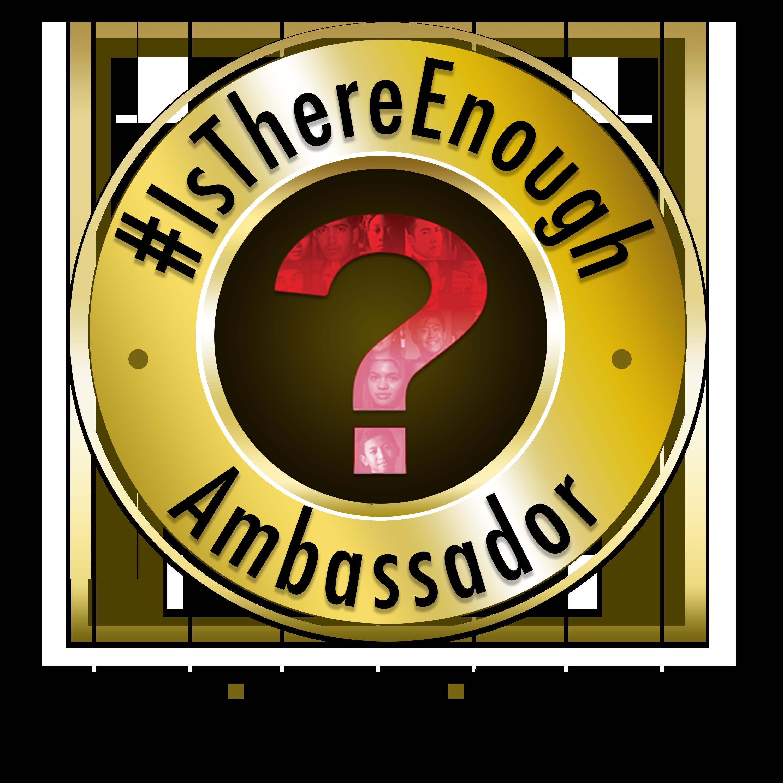 Ambassador badge for IsThereEnough