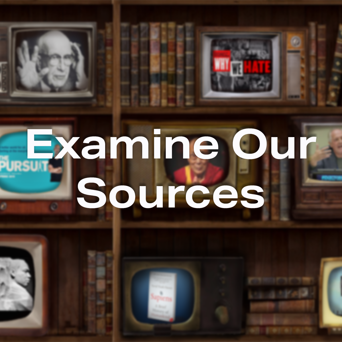 Examine Our Sources button