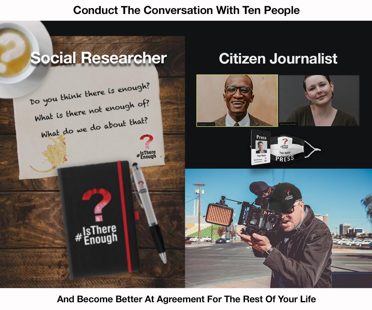 #IsThereEnough Social Researcher Citizen Journalist
