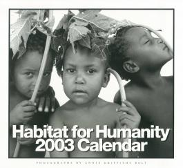 Habitat for Humanity 2003 Calendar