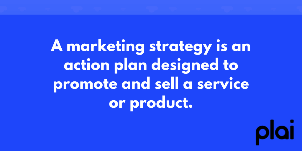 Plai Marketing Strategy Definition For Small Businesses