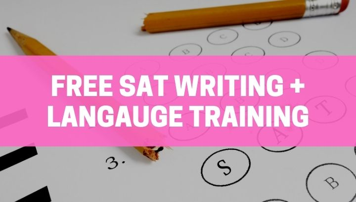 Free SAT Writing + Language Training