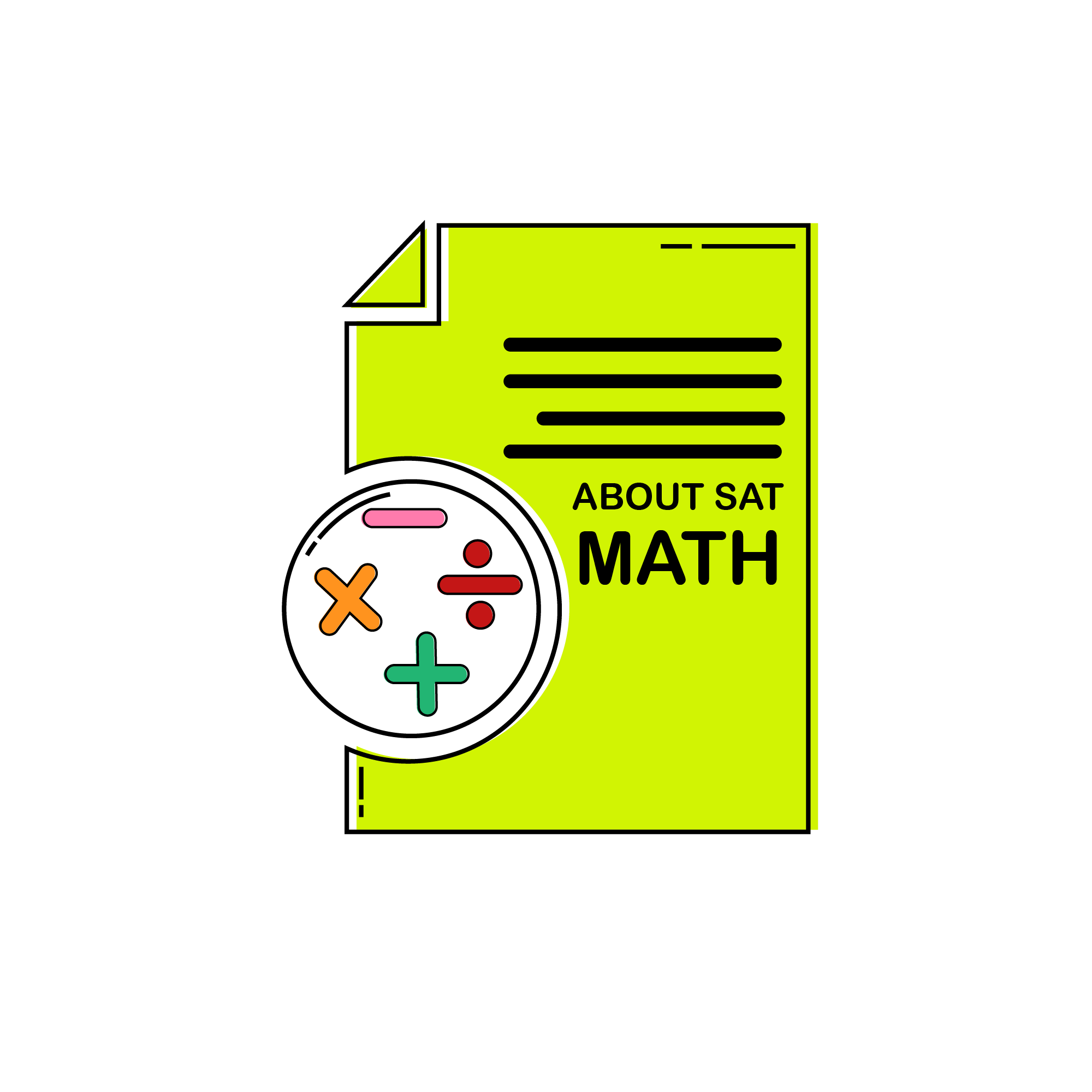 The SAT Math Test contains one 55-minute section with 38 questions (calculators ok) and one 25-minute section with 20 questions (calculators not permitted).