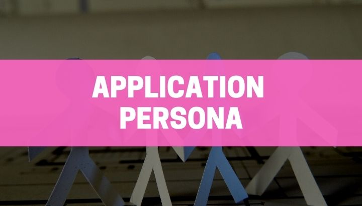 The steps to develop a compelling and persuasive application persona