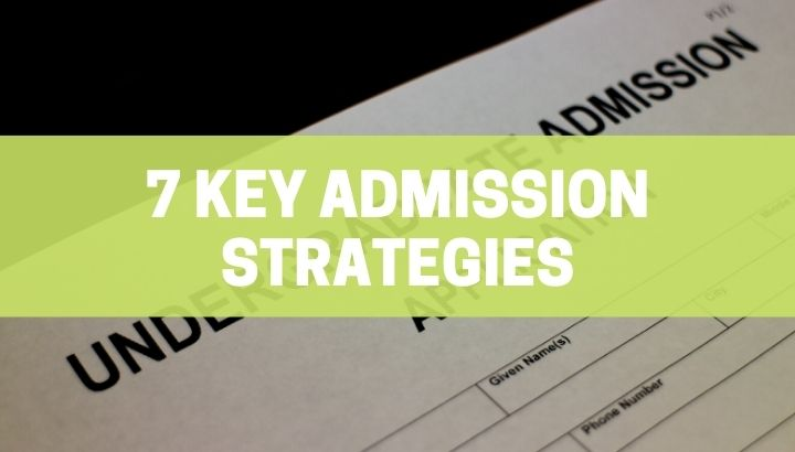 Strategies and Insights for Admission to Top Universities
